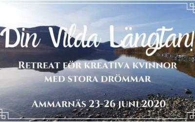 Din Vilda Längtan! Retreat i Ammarnäs 23-26 juni