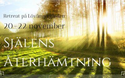 Själens Återhämtning Retreat 20-22 november