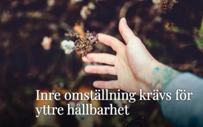 INRE OMSTÄLLNING ÄR VÄGEN TILL YTTRE HÅLLBARHET